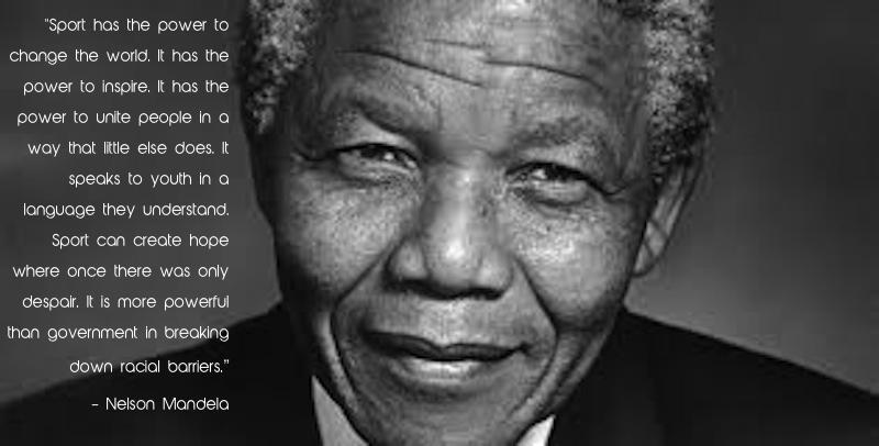 Nelson Mandela Quotes Sport For Peace Sport Transcending Boundaries Awesome Quotes Nelson Mandela